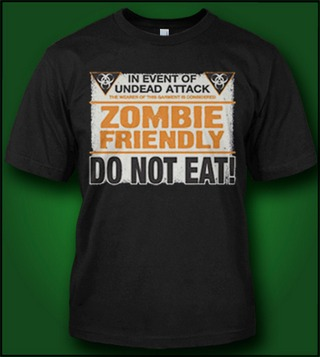 ZOMBIE FRIENDLY DO NOT EAT