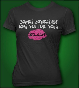 ZOMBIE BOYFRIENDS LOVE YOU FOR YOUR BRAIN